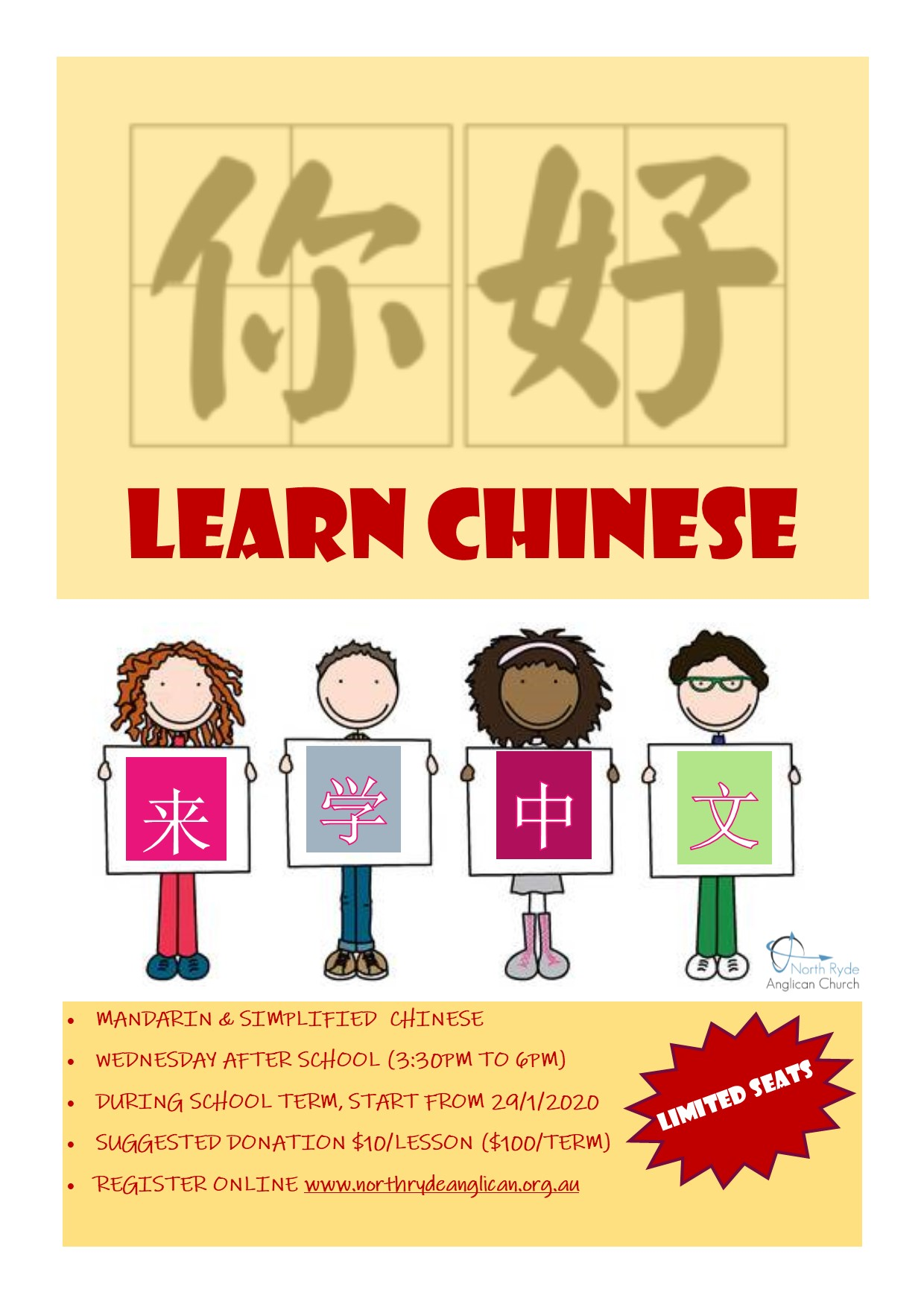 <p>MANDARIN & SIMPLIFIED CHINESEWEDNESDAY AFTER SCHOOL (3:30PM TO 6PM)DURING SCHOOL TERM, START FROM 29/1/2020SUGGESTED DONATION $10/LESSON ($100/TERM)REGISTER ONLINE</p>